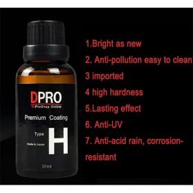DPRO Premium Coating Crystal Liquid Hydrophobic Pelindung Bodi Mobil 9H Type H 30ml - Black - 4